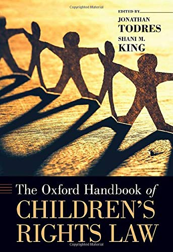 Compare Textbook Prices for The Oxford Handbook of Children's Rights Law Oxford Handbooks  ISBN 9780190097608 by Todres, Jonathan,King, Shani M.