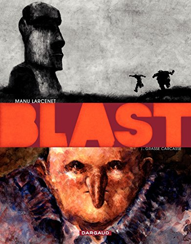 Blast - Tome 1 - Grasse Carcasse (French Edition)