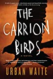 Image of The Carrion Birds: A Novel