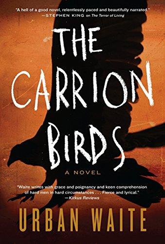 Image of The Carrion Birds: A Novel
