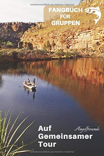 Auf gemeinsamer Tour: Fangbuch für Gruppen| Fangbuch für Angler | Angeln in Gruppen | Angeln im Team| Angeln in Gruppen | Anglerfangbuch | Angeln | Angelfreunde | Angeltour