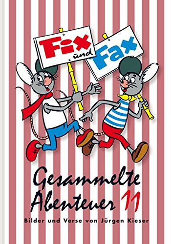 Fix und Fax 11: Gesammelte Abenteuer Band 11