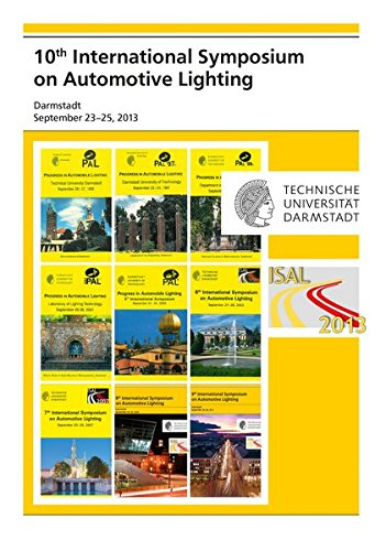 10th International Symposium on Automotive Lighting – ISAL 2013 – Proceedings of the Conference: Volume 15 (Darmstädter Lichttechnik)