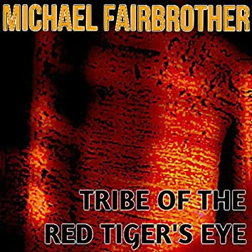 Tribe of the Red Tiger's Eye
