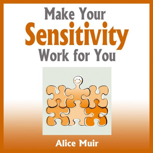 Make Your Sensitivity Work for You audiobook cover art
