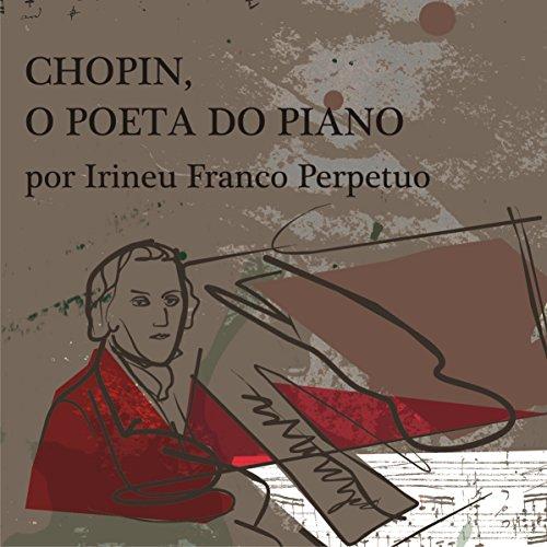 Chopin, o Poeta do Piano [Chopin, the Poet of the Piano] cover art