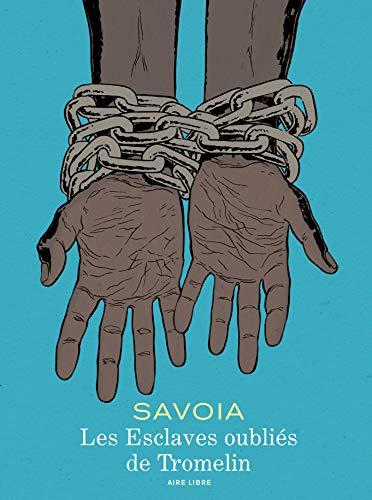 Tromelini unustatud orjad - Köide 0 - Tromelini unustatud orjad (Man Museum väljaanne)