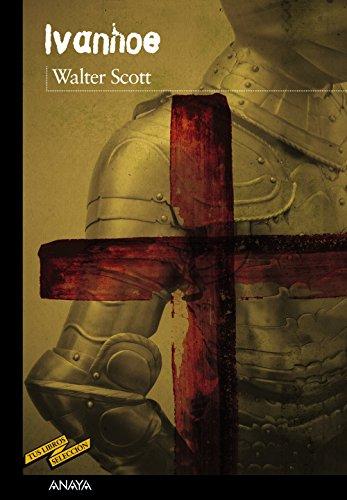 Ivanhoe (CLÁSICOS - Tus Libros-Selección)