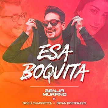 Esa Boquita (feat. Noeli Chiappetta & Brian Posteraro) [Versión Cumbia]