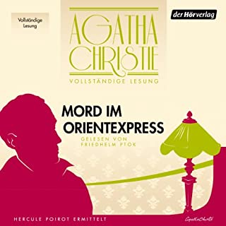 Mord im Orientexpress                   By:                                                                                                                                 Agatha Christie                               Narrated by:                                                                                                                                 Friedhelm Ptok                      Length: 7 hrs and 28 mins     5 ratings     Overall 4.8