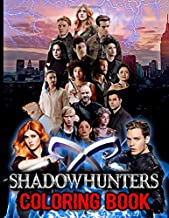 Shadowhunters Coloring Book: Shadowhunters Stunning An Adult Coloring Book True Gifts For Family