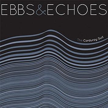 Ebbs & Echoes