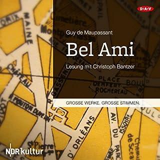 Bel Ami                   Autor:                                                                                                                                 Guy de Maupassant                               Sprecher:                                                                                                                                 Christoph Bantzer                      Spieldauer: 12 Std. und 15 Min.     23 Bewertungen     Gesamt 4,8
