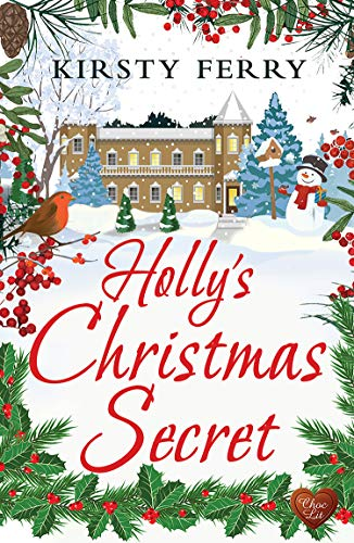 Holly's Christmas Secret: A perfect and heart-warming cosy Christmas romance for 2020 (Cornish Secrets Book 3) by [Kirsty Ferry]