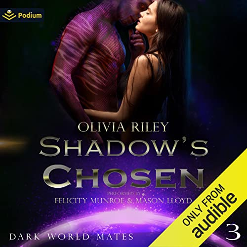 Shadow's Chosen Audiobook By Olivia Riley cover art