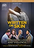 Benjamin, G.: Written on Skin / Lessons in Love and Violence [DVD]