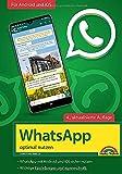 WhatsApp - optimal nutzen - 4. Auflage - neueste...