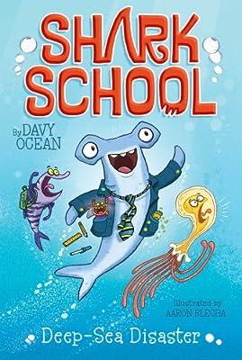 Deep-Sea Disaster (1) (Shark School)