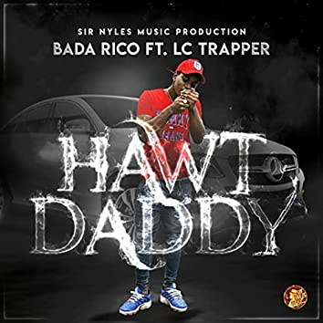 Hawt Daddy (feat. LC Trapper)
