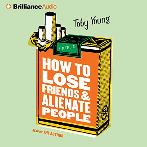 How to Lose Friends and Alienate People audiobook cover art