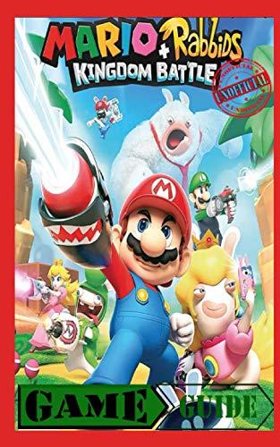 Mario + Rabbids Kingdom Battle - Unofficial Game Guide: Nintendo Switch - Black & White Edition / Walkthrough (illustrated)