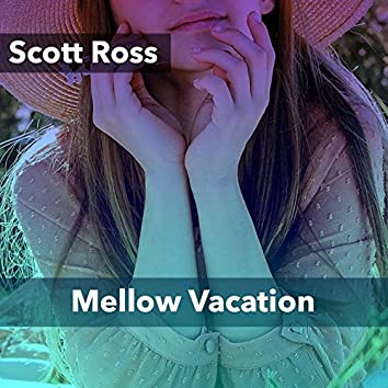 Mellow Vacation