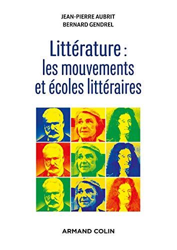 Littérature : les mouvements et écoles littéraires (Lettres Sup)