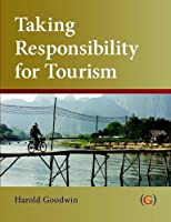Taking Responsibility for Tourism