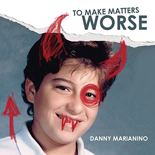 To Make Matters Worse audiobook cover art