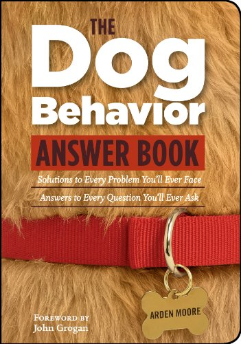 The Dog Behavior Answer Book: Practical Insights & Proven Solutions for Your Canine Questions (English Edition)