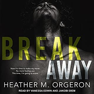 Breakaway                   By:                                                                                                                                 Heather M. Orgeron                               Narrated by:                                                                                                                                 Vanessa Edwin,                                                                                        Jakobi Diem                      Length: 7 hrs and 47 mins     Not rated yet     Overall 0.0
