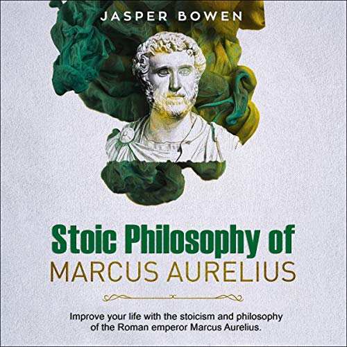Stoic Philosophy of Marcus Aurelius  By  cover art