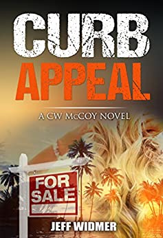 Curb Appeal: A CW McCoy Novel by [Jeff Widmer]