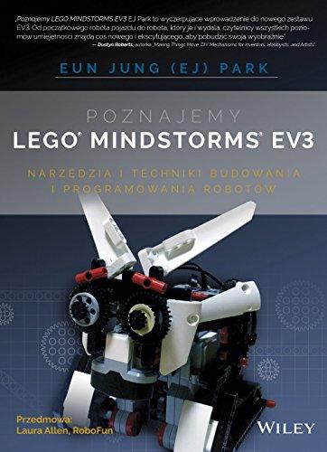 Poznajemy LEGO MINDSTORMS EV3: NARZĘDZIA I TECHNIKI BUDOWANIA I PROGRAMOWANIA ROBOTÓW