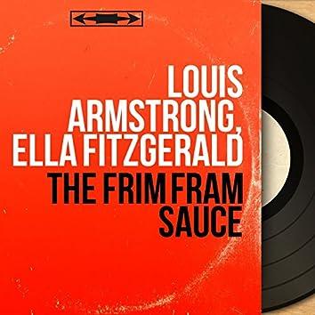 The Frim Fram Sauce (Mono Version)