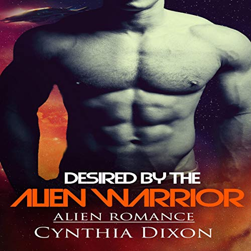 Desired by the Alien Warrior: Alien Romance audiobook cover art