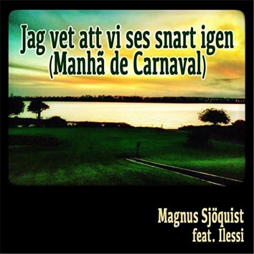 Magnus Sjöquist feat. Ilessi