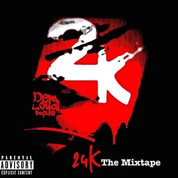 24 K the Mixtape