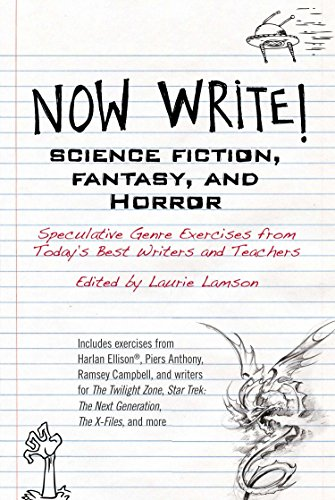 Compare Textbook Prices for Now Write! Science Fiction, Fantasy and Horror: Speculative Genre Exercises from Today's Best Writers and Teachers Now Write! Series  ISBN 9780399165559 by Laurie Lamson