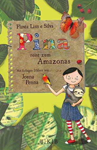 Pina reist zum Amazonas (German Edition)