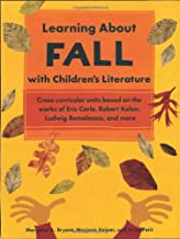 Learning About Fall with Children's Literature (Learning About Nature With Child. Literature)