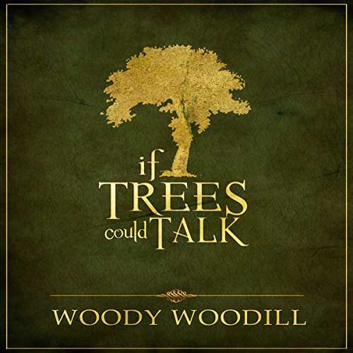 If Trees Could Talk audiobook cover art