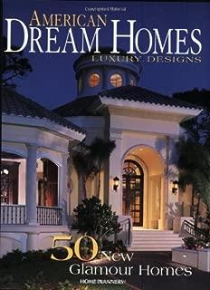 Best american dream homes luxury designs Reviews