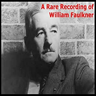 A Rare Recording of William Faulkner audiobook cover art
