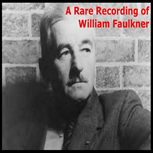 A Rare Recording of William Faulkner audiobook cover art