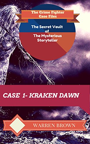 Book: STORYTELLER-KRAKEN DAWN by Warren Brown