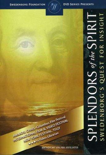 Splendors of the Spirit : Swedenborg's Quest For Insight