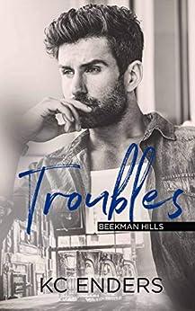 Troubles (Beekman Hills Book 1) by [K.C. Enders]