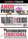 3 Libros de AUTOESTIMA en 1 para trabajar la autoayuda emocional: Amor Propio | Valórate | Autoconocimiento Emocional