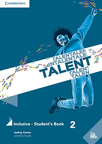 Talent Level 2 Inclusive Student's Book with eBook [Lingua inglese]: Vol. 2
